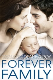 Forever Family ebook by Deanna Roy