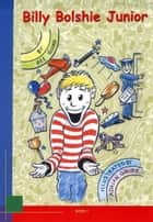 Billy Bolshie Junior ebook by Dee Quinn