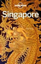 Lonely Planet Singapore ebook by Ria de Jong
