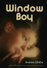 Window Boy ebook by Andrea White