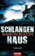 Schlangenhaus - Thriller ebook by Sharon Bolton, Marie-Luise Bezzenberger