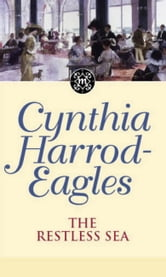 The Restless Sea - The Morland Dynasty, Book 27 ebook by Cynthia Harrod-Eagles