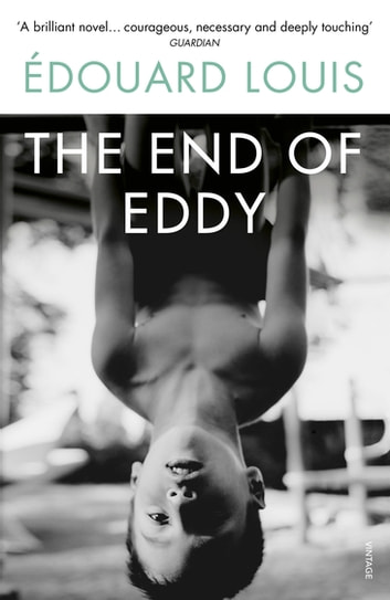 The End of Eddy ebook by Mr Edouard Louis
