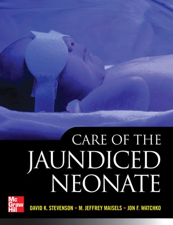 Care of the jaundiced neonate ebook by david k stevenson care of the jaundiced neonate ebook by david k stevensonm jeffrey maisels fandeluxe Gallery