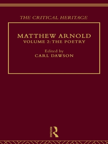Matthew Arnold - The Critical Heritage Volume 2 The Poetry ebook by