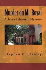 Murder on Mt. Royal ebook by Stephen Stanley