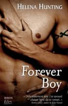 Forever boy ebook by Helena Hunting