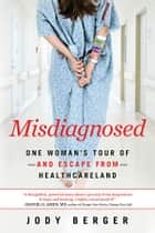 Misdiagnosed ebook by Jody Berger