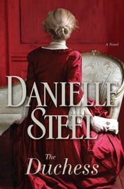 The Duchess - A Novel ebook door Danielle Steel
