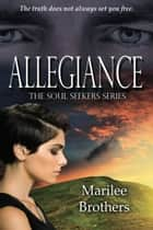 Allegiance ebook by Marilee  Brothers