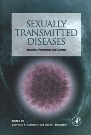 Sexually Transmitted Diseases - Vaccines, Prevention, and Control ebook by Lawrence R. Stanberry,David I. Bernstein
