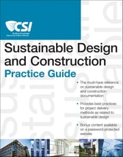 The CSI Sustainable Design and Construction Practice Guide ebook by Construction Specifications Institute