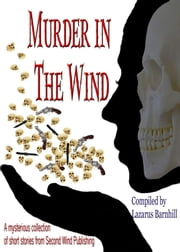 Murder in the Wind ebook by Second Wind Publishing, LLC