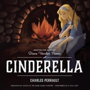 Cinderella audiobook by Charles Perrault, Diane Vanden Hoven, Voices in the Wind Audio Theatre