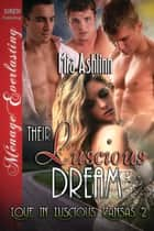 Their Luscious Dream ebook by Mia Ashlinn