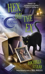Hex on the Ex ebook by Rochelle Staab