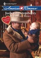 A Randall Hero (Mills & Boon Love Inspired) ebook by Judy Christenberry