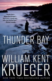 Thunder Bay - A Cork O'Connor Mystery ebook by William Kent Krueger