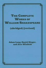 The Complete Works of William Shakespeare (abridged) ârevisedã