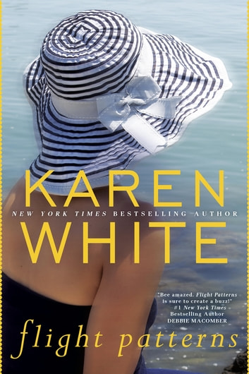 Flight Patterns ebook by Karen White