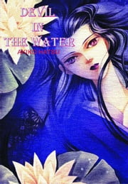 Devil in the Water ebook by Akiko, Hatsu
