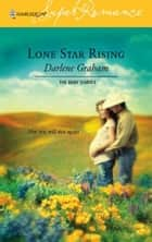 Lone Star Rising ebook by Darlene Graham
