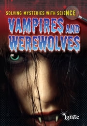 Vampires & Werewolves ebook by Jane Bingham,Chris King