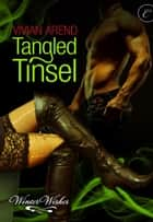 Tangled Tinsel ebook by Vivian Arend