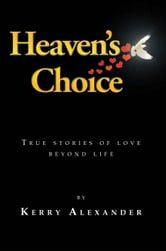 HEAVEN'S CHOICE ebook by Kerry Alexander