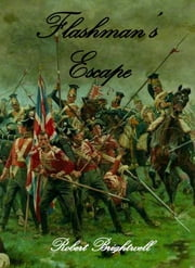 Flashman's Escape ebook by Robert Brightwell