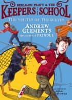 The Whites of Their Eyes ebook by Andrew Clements, Adam Stower