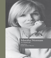Marsha Norman - A Casebook ebook by Linda Ginter-Brown