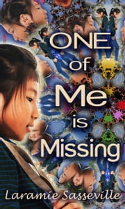 One of Me is Missing ebook by Laramie Sasseville