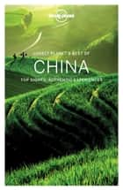 Lonely Planet Best of China ebook by Damian Harper, Piera Chen, David Eimer,...
