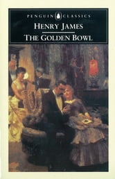 The Golden Bowl ebook by Henry James,Patricia Crick