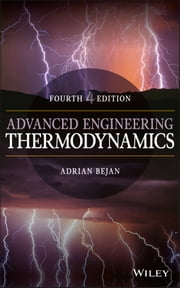 Advanced Engineering Thermodynamics ebook by Adrian Bejan