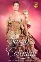 Rogue for Hire ebook by Sasha Cottman