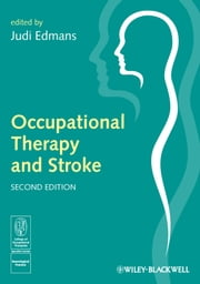 Occupational Therapy and Stroke ebook by Judi Edmans