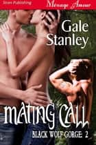 Mating Call ebook by