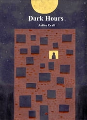 Dark Hours ebook by Ashlee Craft