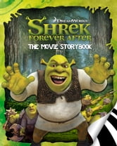 Shrek Forever After Movie Storybook ebook by Cathy Hapka