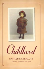 Childhood ebook by Nathalie Sarraute,Alice Kaplan,Barbara Wright
