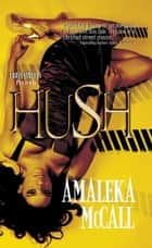 Hush ebook by Amaleka McCall