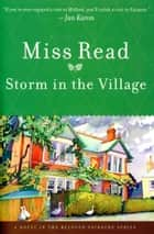 Storm in the Village ebook by Miss Read