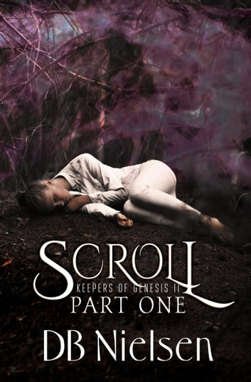 SCROLL: Part One ebook by DB Nielsen