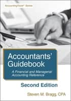 Accountants' Guidebook: Second Edition ebook by Steven Bragg