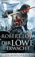 Der Löwe erwacht ebook by Robert Low,Christine Naegele