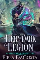 Her Dark Legion ebook by