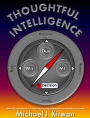 Thoughtful Intelligence ebook by Michael J. Kirwan