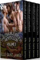The Double Rider Men's Club Collection, Volume 3 ebook by Elle Saint James